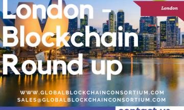 London – Blockchain Round up 2018 11-12th September 2018